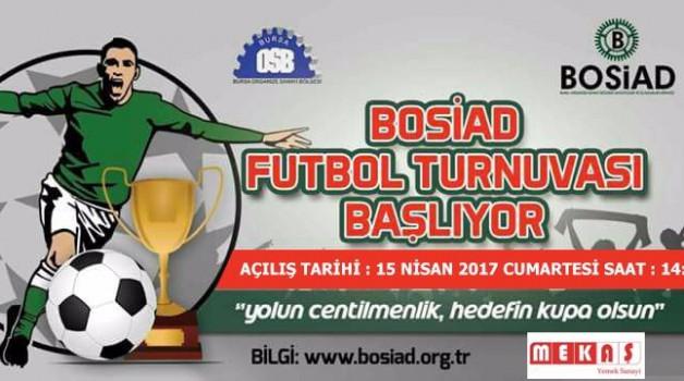 BOSİAD Futbol Turnuvası Başlıyor